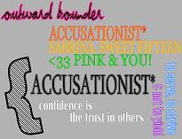 accusationist*'s pretty face